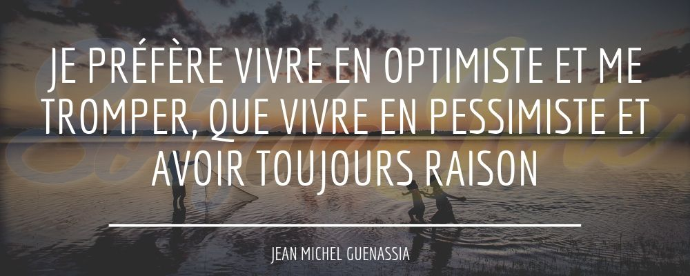 citation optimisme 07